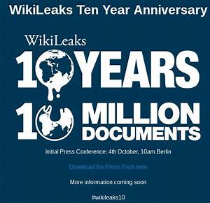 In 30 min: wikileaks 10 year anniversary begins with ...