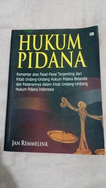 Check spelling or type a new query. ASLI Buku Hukum Pidana - Jan Remmelink di Lapak NFD Law ...