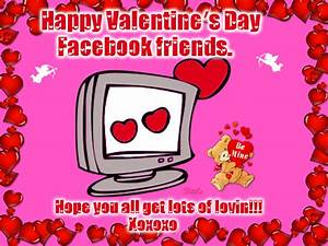 Happy Valentine's Day Facebook Friends, Hope You All Get ...