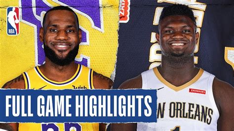 LAKERS at PELICANS | FULL GAME HIGHLIGHTS | March 1, 2020 ...