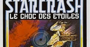 Films Fantastiques.com: 1979 - STAR CRASH, LE CHOC DES ETOILES