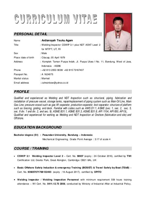 Ndt Level 3 Resumes by Cv Ardiansyah T A Cswip 3 1