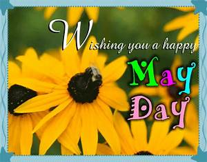 Wishing You A Happy May Day! Free May Day eCards, Greeting ...