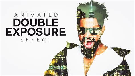 animated double exposure effect photoshop tutorial