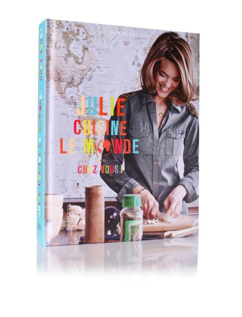 le monde cuisine livre julie cuisine le monde andrieu julie alain