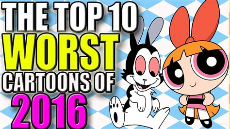 The Top 10 Worst Cartoons Of 2016