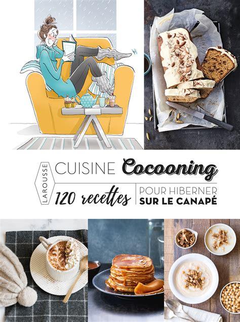 cuisine cocooning l 39 evasion des sens livres et musiques de février