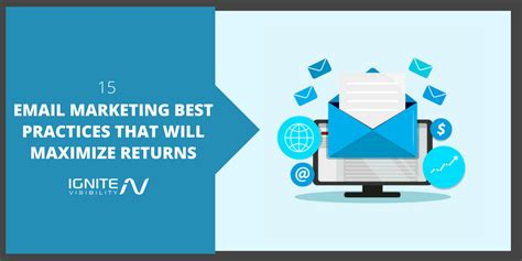 Best Marketing - 15 email marketing best practices that will maximize