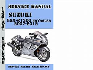 Suzuki Gsx-r1300 Hayabusa 2007-2012 Service Repair Manual