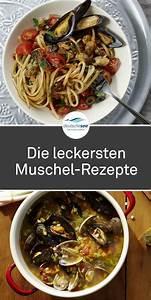 Frische Garnelen Zubereiten : entdecke die leckersten muschel rezepte f r miesmuscheln venusmuscheln co leckere pasta ~ Eleganceandgraceweddings.com Haus und Dekorationen