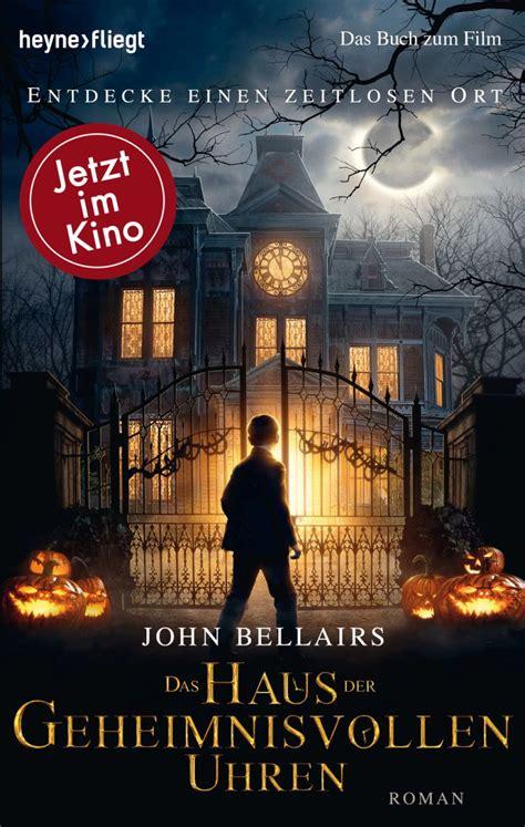 Rezension  John Bellairs  Das Haus Der Geheimnisvollen
