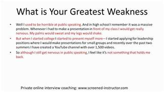 In A What Are Your Weaknesses by Sle Answer What Is Your Greatest Weakness