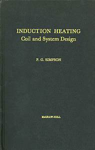 Induction Heating  Coil And System Design 1960 - Pdf