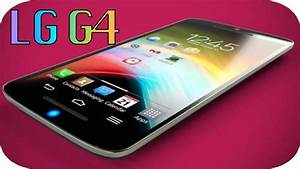 New Lg G4 - My Opinion - Best Smartphone Of 2015