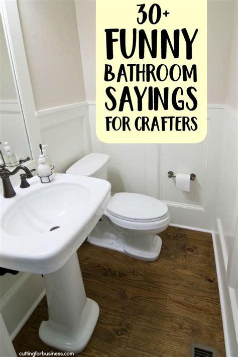 funny bathroom sayings  crafters small  baths