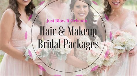 wedding hair  makeup bridal packages  orlando blow