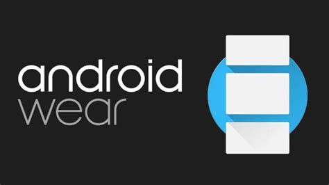 android wear apps things that you can do with android wear smartwatches that