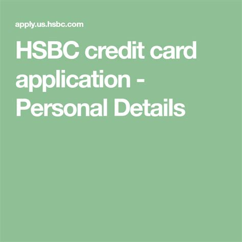 Find out more about mobile payment HSBC credit card application - Personal Details | Credit card application, Credit card, App