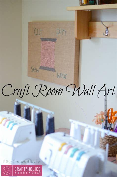 Craftaholics Anonymous®  Craft Room Wall Art