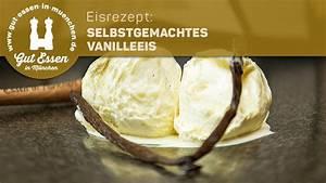 Vanilleeis Rezept Ohne Eismaschine : rezept selbstgemachtes vanilleeis soft schnell und als geniale basis eisrezepte pinterest ~ Eleganceandgraceweddings.com Haus und Dekorationen