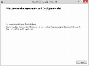 Installing Windows Assessment And Deployment Kit  Adk