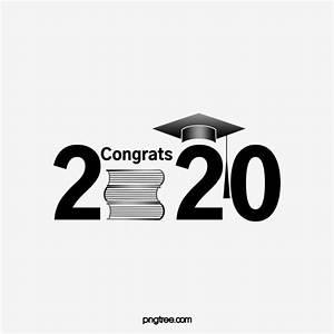 Congrats Grad Poster 2020 Congratulations Graduation Black Numbers Graduation