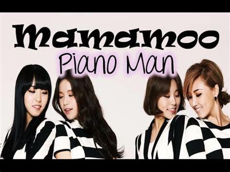 Mamamoo Piano Man   Mungfali