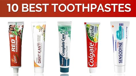 Best Toothpaste 10 Best Toothpaste In India With Price Best Herbal