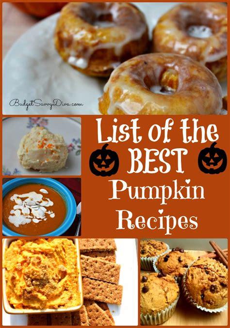 best pumpkin recipe list of the best pumpkin recipes