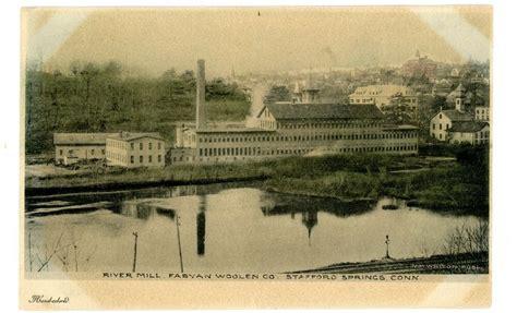 stafford springs conn ct river mill fabyan woolen