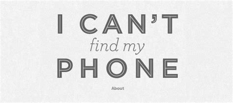 i can t find my phone simply modern 187 intriguing i can t find my phone