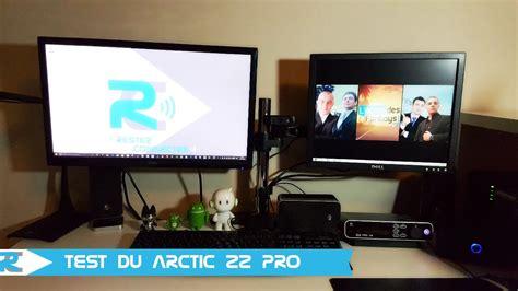 ecran de bureau arctic z2 pro test support écran pour