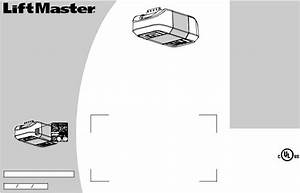 Liftmaster 8550 Elite Series  8557 Elite Series Owner U0026 39 S Manual