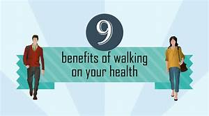 9 benefits of walking on your health - infographic - Beenote Walking and Your Health