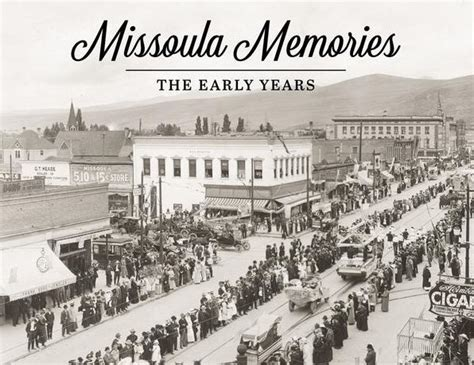 barnes and noble missoula missoula memories the early years by the missoulian