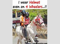 Indian People Funny Pic I Wear Helmet Even On 4 Wheelers