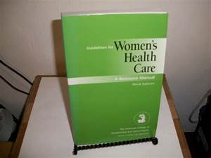 Guidelines For Women U0026 39 S Health Care   A Resource Manual By