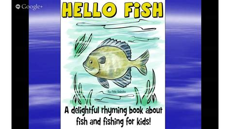 children s fishing book hello fish a book about 579   maxresdefault