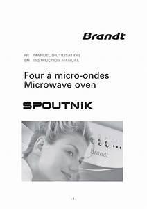 Micro Onde Spoutnik : mode d 39 emploi four micro onde brandt spoutnik trouver une solution un probl me brandt spoutnik ~ Preciouscoupons.com Idées de Décoration
