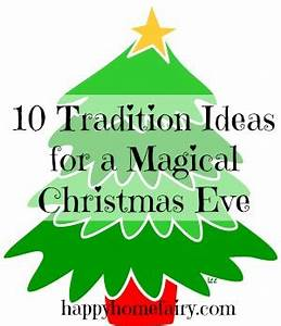 10 Tradition Ideas for a Magical Christmas Eve Happy