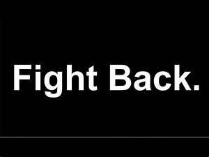 Fight Back. - YouTube