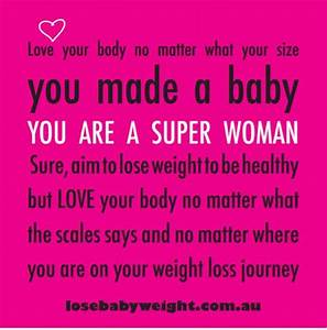 Love Your Body & Don't Rush Weight Loss! | Quotes ...
