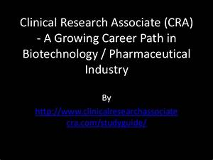 clinical research associate cra a growing career path With clinical research career