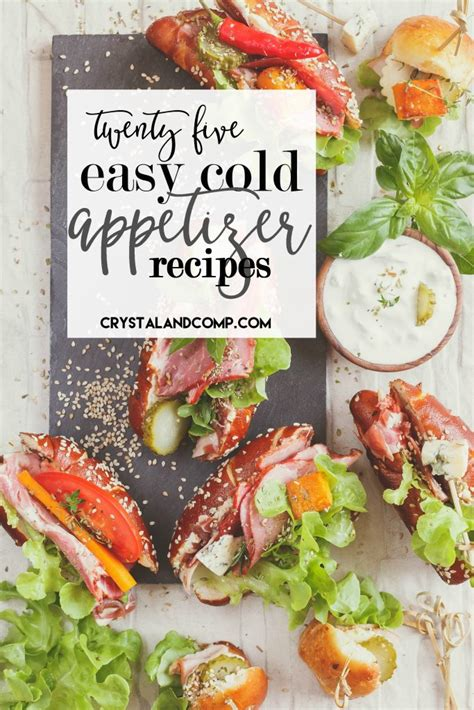 25 easy cold appetizers crystalandcomp com