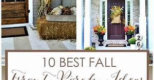 10 Best Fall Front Porch Ideas Front Porches Porch And Nest