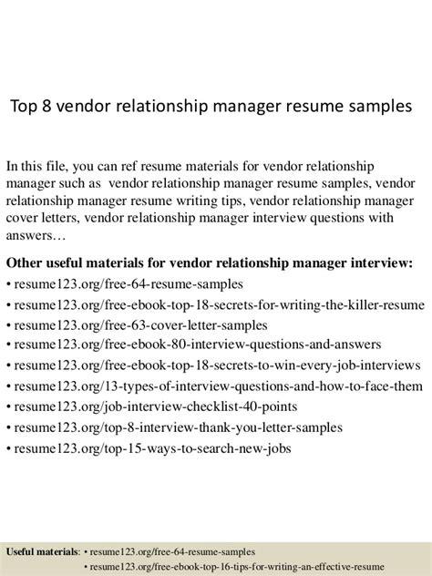 Vendor Relationship Management Resume by Top 8 Vendor Relationship Manager Resume Sles