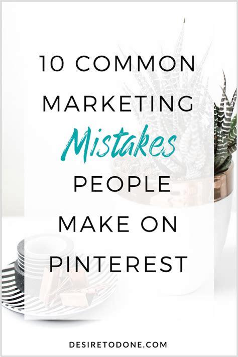 common marketing mistakes people   pinterest