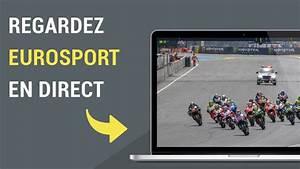 Comment Regarder Eurosport 2 Gratuitement : comment regarder eurosport en direct sur internet youtube ~ Medecine-chirurgie-esthetiques.com Avis de Voitures