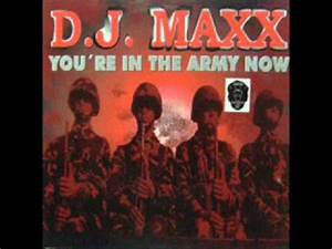 In The Army Now : dj maxx you 39 re in the army now factory turbo remix youtube ~ Medecine-chirurgie-esthetiques.com Avis de Voitures