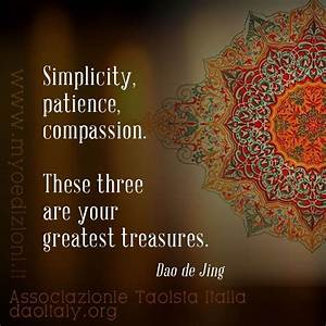 #quote #tao &qu... Simplicity Patience Compassion Quotes